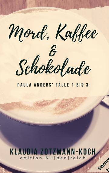 Mord, Kaffee & Schokolade