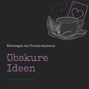 "Coverbild des Onlinekurses ""Obskure Ideen"""