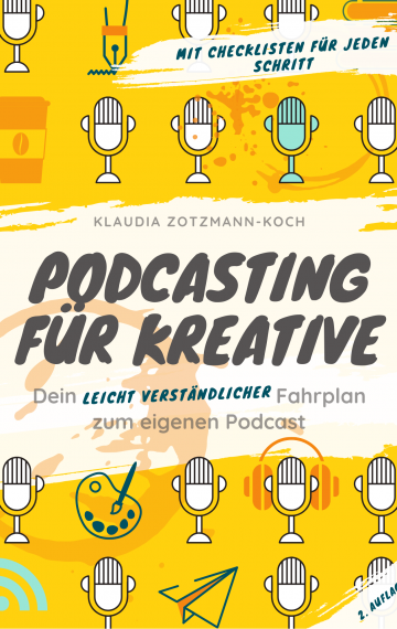 Podcasting für Kreative
